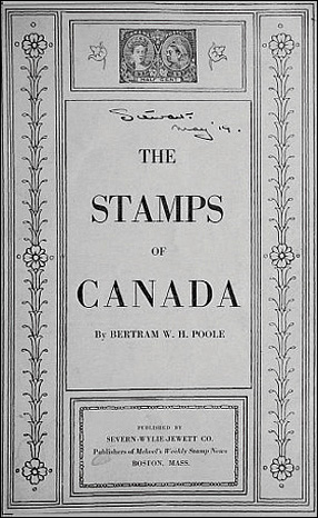 The Stamps of Canada By Bertram W. H. Poole
